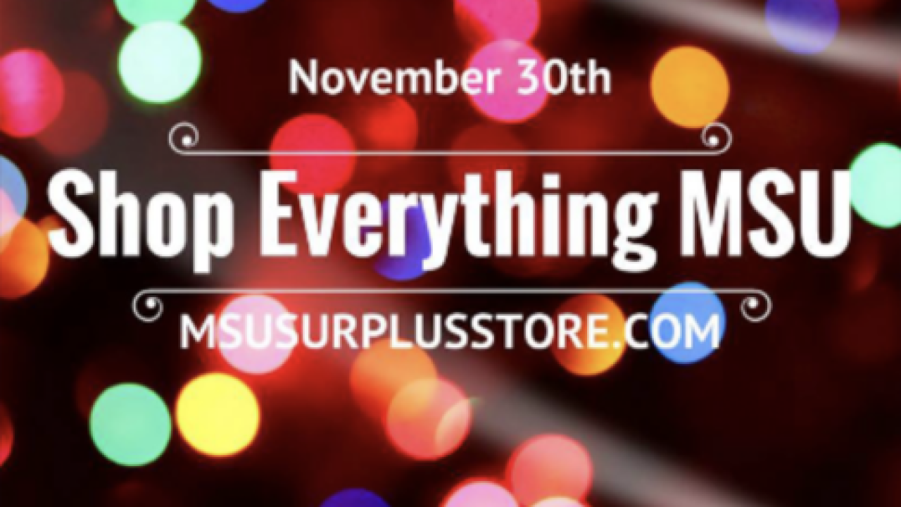 Shop Everything MSU happening today