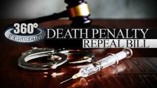 360° Perspective: Death Penalty Repeal bill