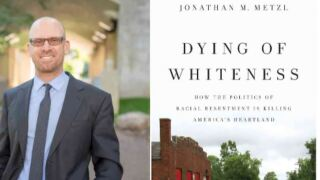 What & Why with Max Roth Podcast: Dying of Whiteness – A doctor's deadly diagnosis of racial resentment