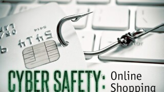 Cyber Safety: Shopping Online