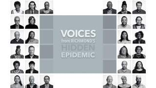 """Voices from Richmond's Hidden Epidemic"" at The Valentine"