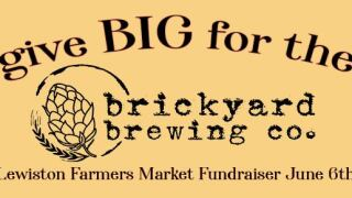 Lewiston Artisan Farmers Market raising money for Brickyard Brewing Co.