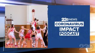 23ABC Podcast: Coronavirus Impact Episode 43