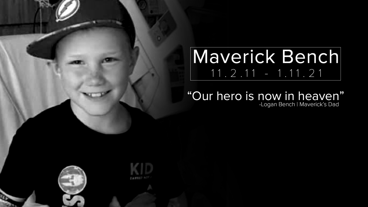 Nine-year old Maverick Bench of Kila, a small rural town outside of Kalispell who touched the hearts of thousands of supporters, lost his long and courageous fight on Monday.