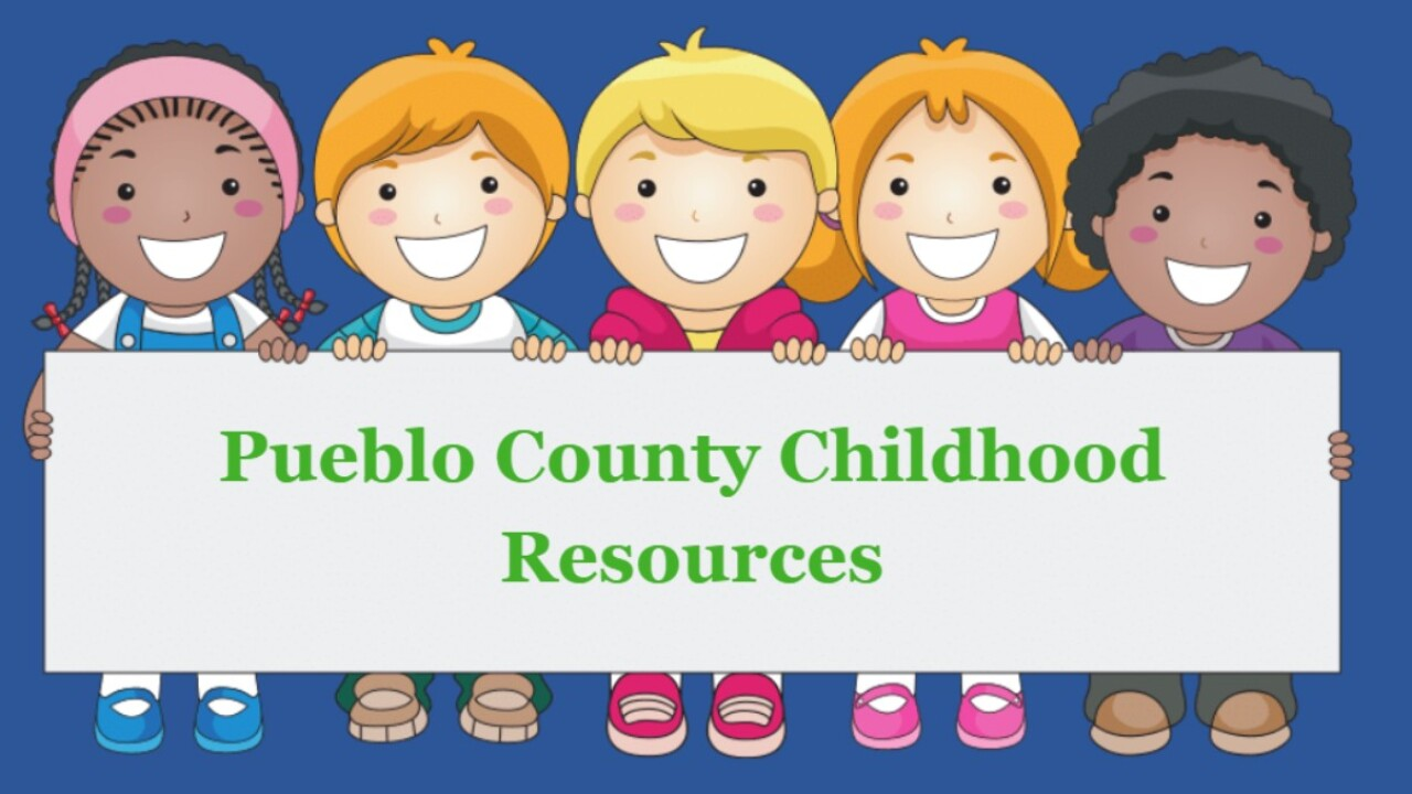 Pueblo County Childhood Resources is a one-stop-shop for resources to help parents raising children of all ages