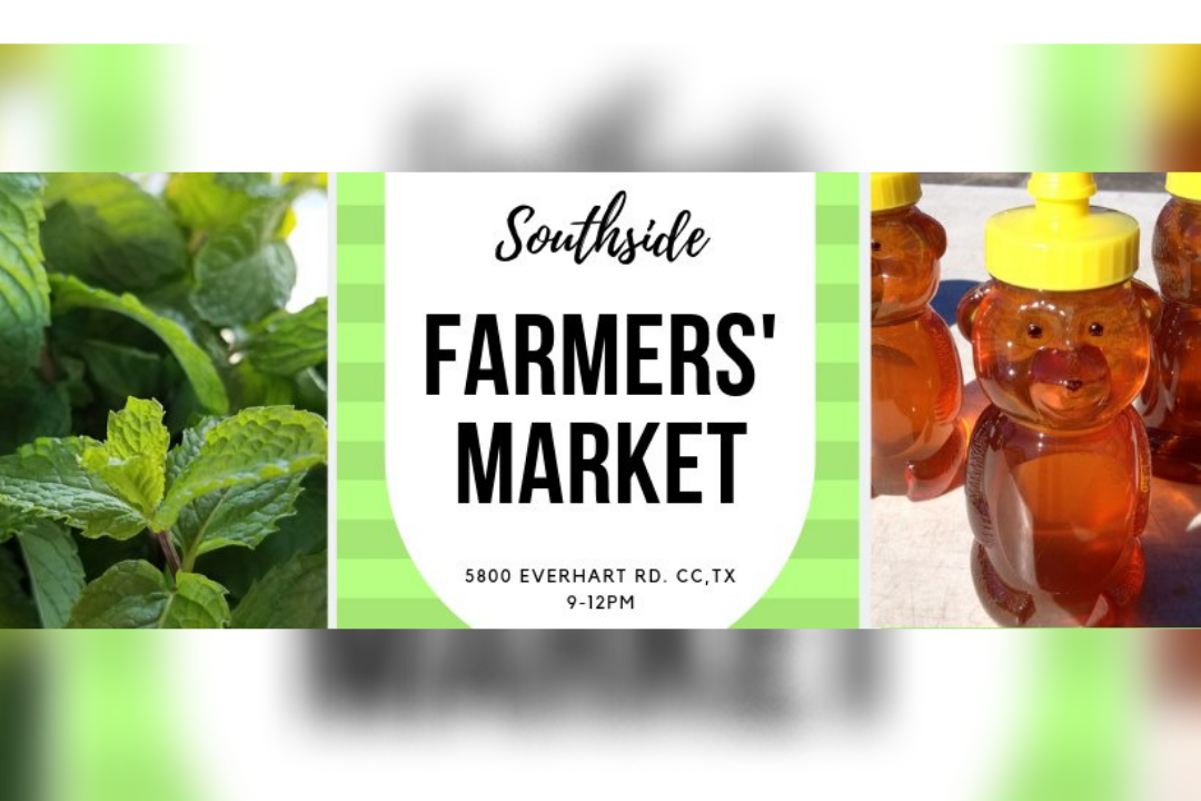 Corpus Christi Southside Farmers Market - Southside Farmers' Market - August 31st