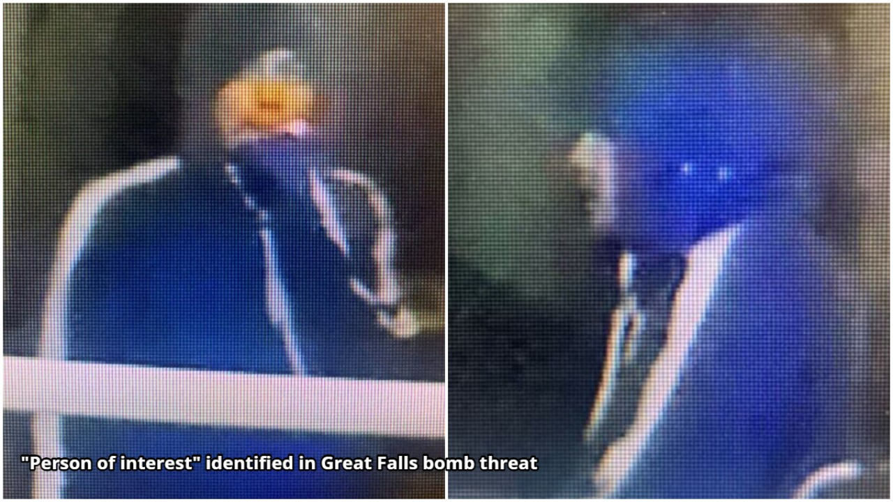 """""""Person of interest"""" identified in Great Falls bomb threat"""