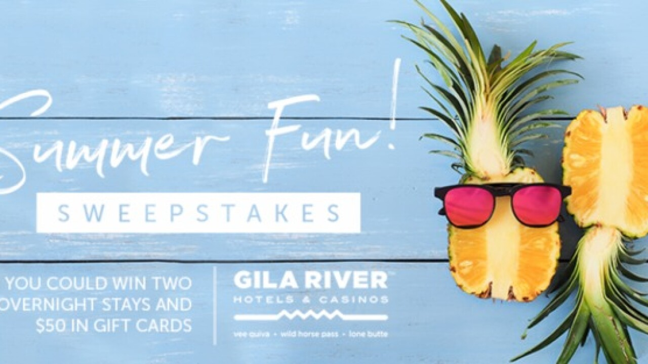 RULES: Gila River Hotels and Casinos Summer Fun Sweepstakes