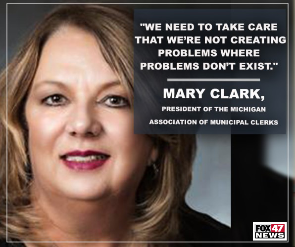 Mary Clark. President of the Michigan Association of Municipal Clerks