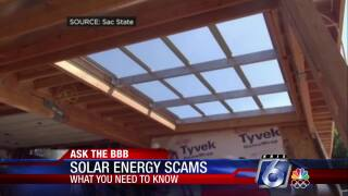 The Better Business Bureau warns homeowners to be watchful of potential solar scams