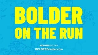 bolder on the run 2021