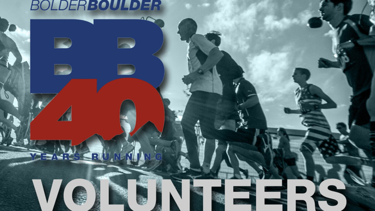 Try volunteering, not running, at this year's BolderBOULDER