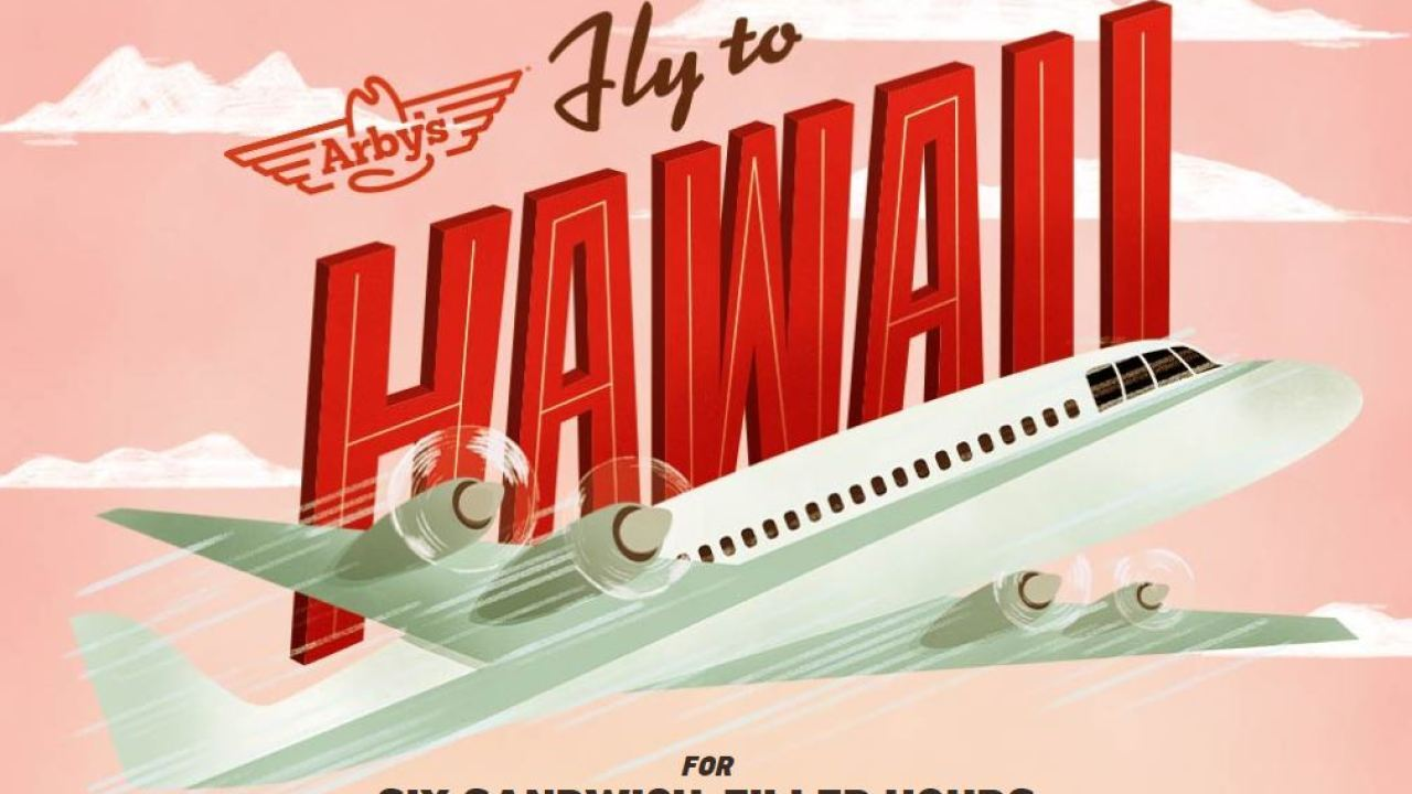Arby's selling 10 tickets to Hawaii for $6