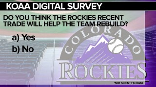 KOAA Digital Survey: Do you think the Rockies recent trade will help the team rebuild?