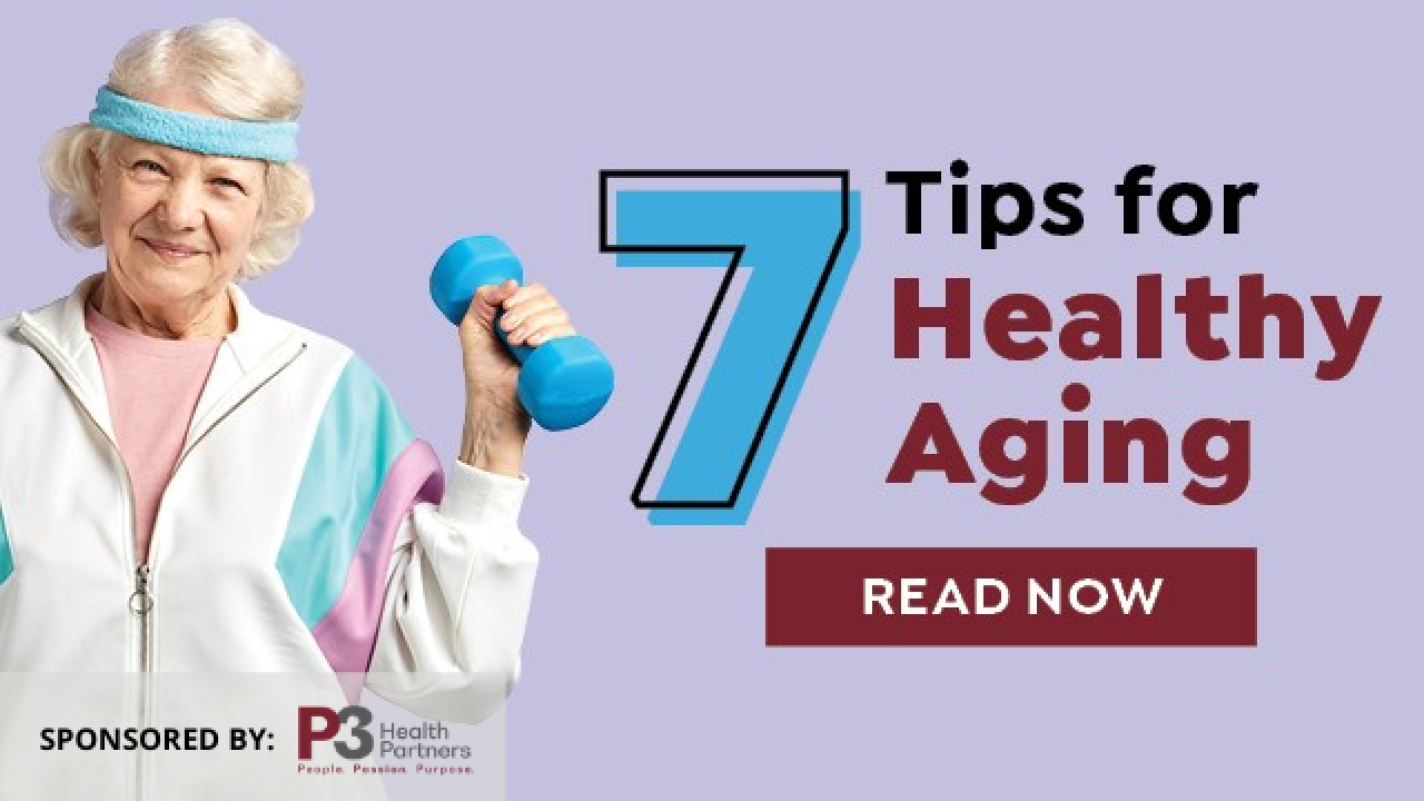 Seven Tips for Healthy Aging