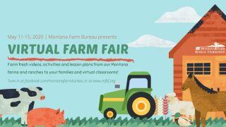 "Montana Farm Bureau Federation will host a virtual ""farm fair"""