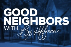 Good Neighbors with Bob Hoffman