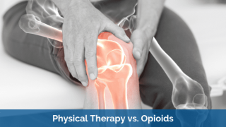 Physical Therapy vs. Opioids