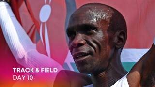 Track & Field Day 10: Kipchoge chases marathon title defense