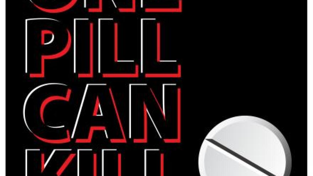 One Pill can kill.jpg