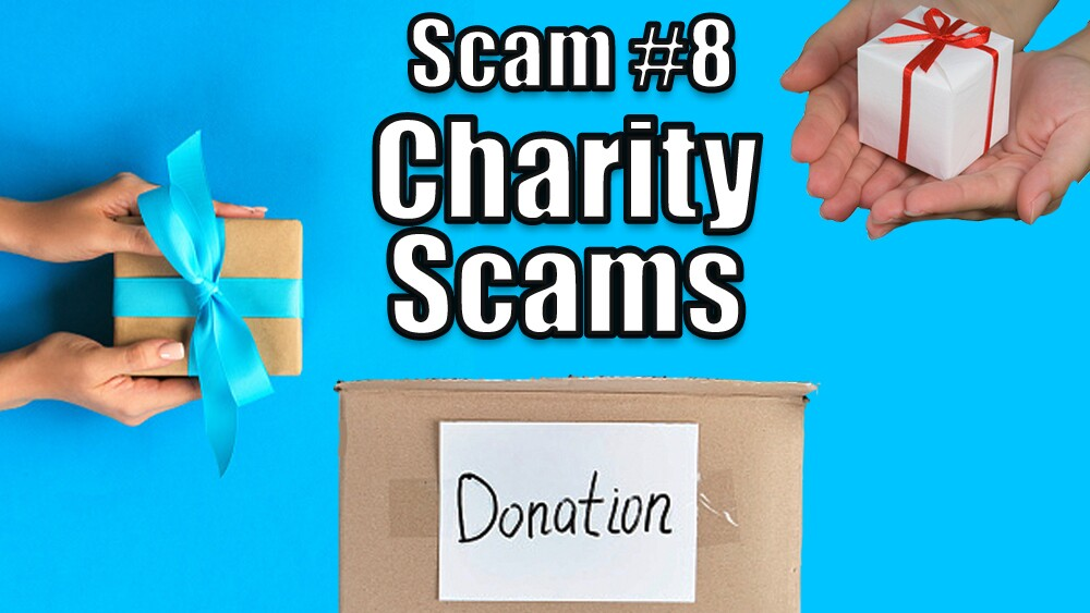 8. Phony Charities