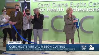 CCBC hosts virtual ribbon cutting, CCBC celebrates opening of the Carol Diane Eustis Center for Health Professions