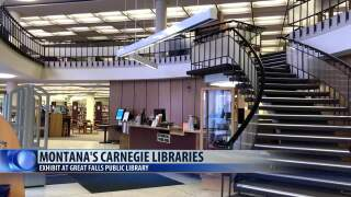 Great Falls library exhibits Carnegie libraries throughout state