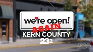 We're Open Again Kern County