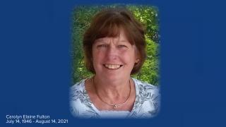 Carolyn Elaine Fulton July 14, 1946 - August 14, 2021