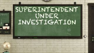 Superintendent under investigation