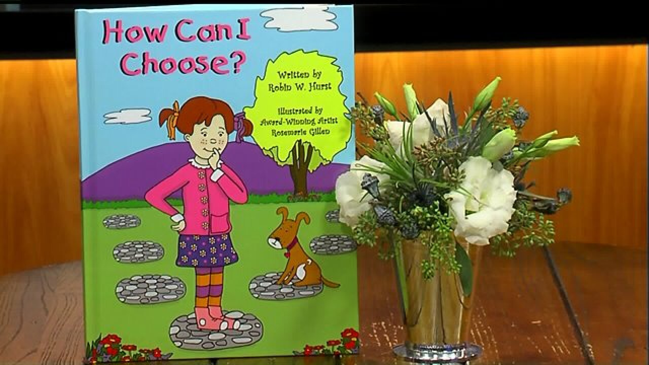 Christian children's book author Robin Hurst shares her latest work, 'How Can IChoose'