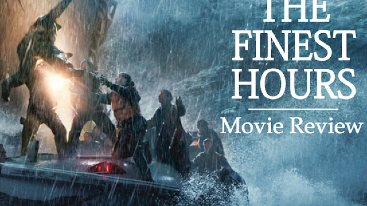 Movie review: Disney's 'The Finest Hours'