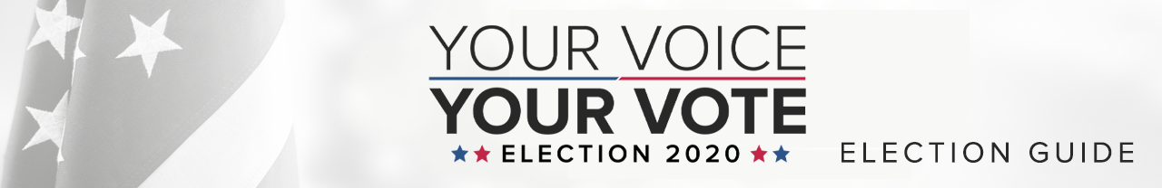 Your Voice Your Vote Election 2020 Guide