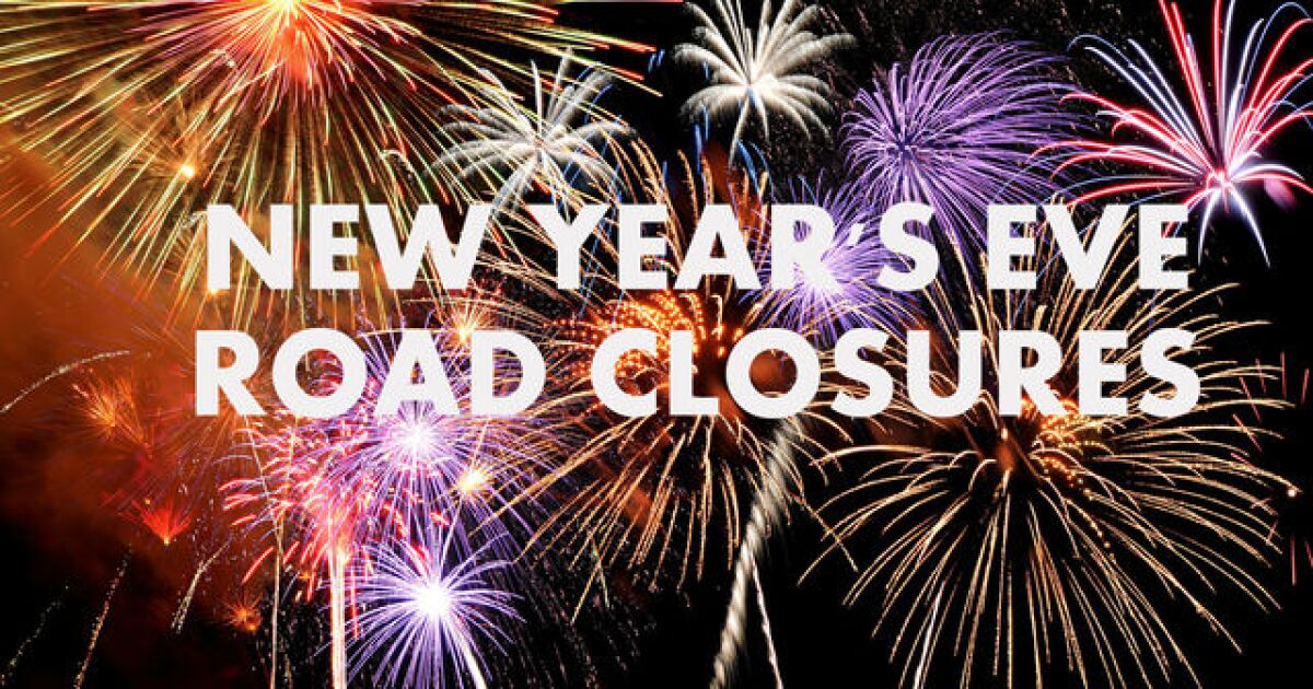 New Year's Eve road closure, transportation information