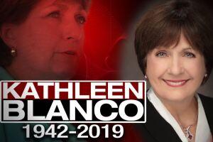 Remembering Gov. Kathleen Blanco