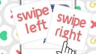 Swipe Left/Swipe Right!