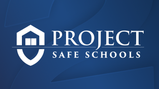 Project Safe Schools
