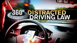 360° Perspective: Distracted Driving Bill