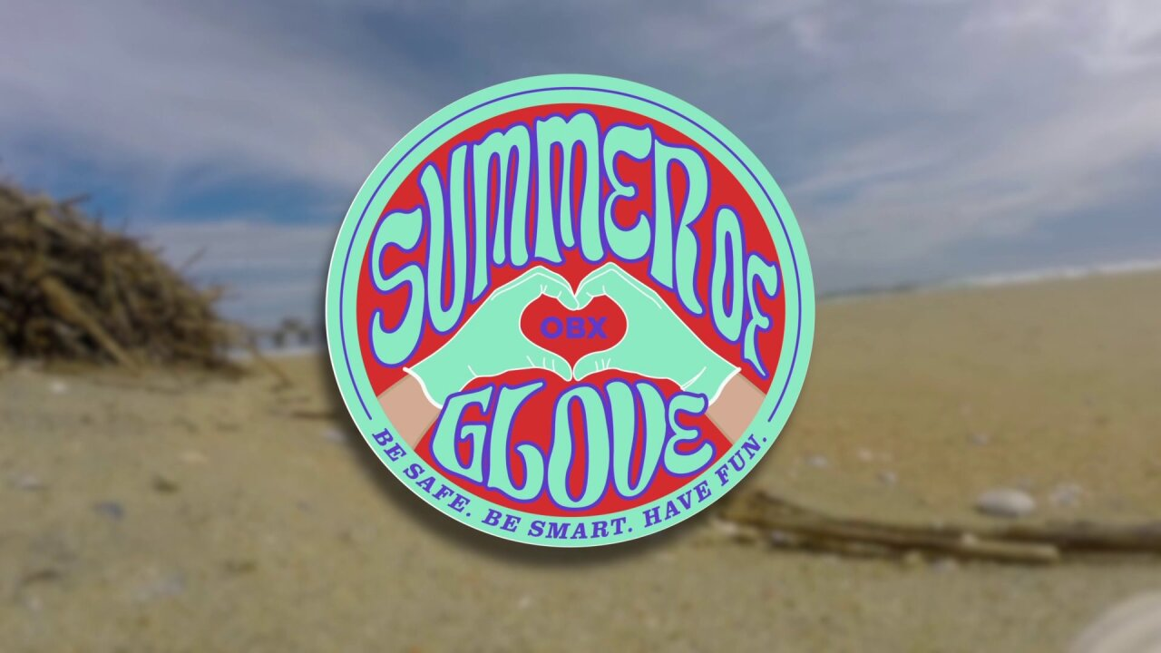 Outer Banks has a message for tourists: Prepare for a 'Summer of Glove'