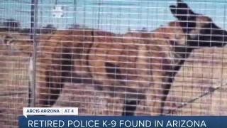 Retired police K9 found in Arizona