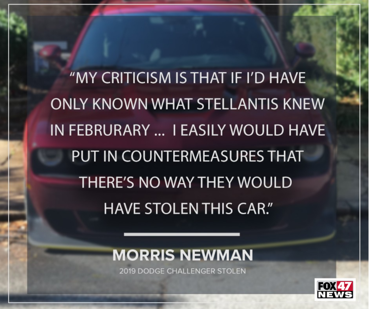 Morris Newman wishes he had known in February what Stellantis knew so his car would not have been stolen
