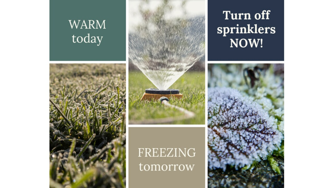 Utah Division of Water Resources: hard freeze coming, so turn off your sprinklers now