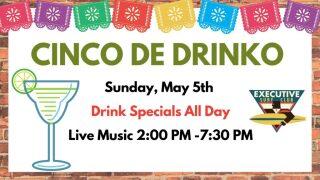 Celebrate Cinco de Mayo at Cinco de Drinko