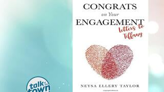 "Author Neysa Taylor's New Book ""Congrats on Your Engagement: Letters to Tiffany"""