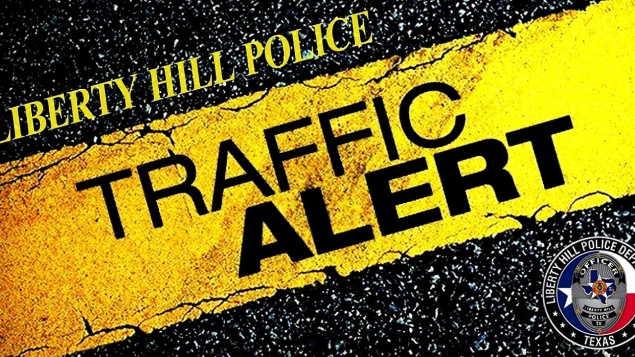 Liberty Hill Police Traffic Alert