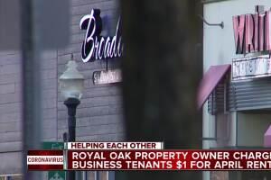 Royal Oak property owner charges business tenants $1 for April rent