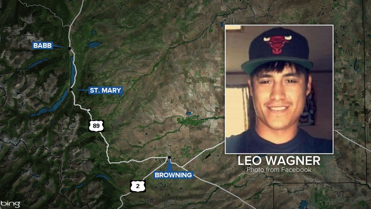 A search is underway on the Blackfeet Reservation for 26-year old Leo Wagner