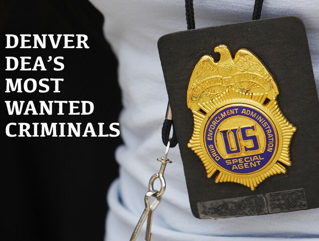 See the drug offenders most-wanted by the DEA Denver Office
