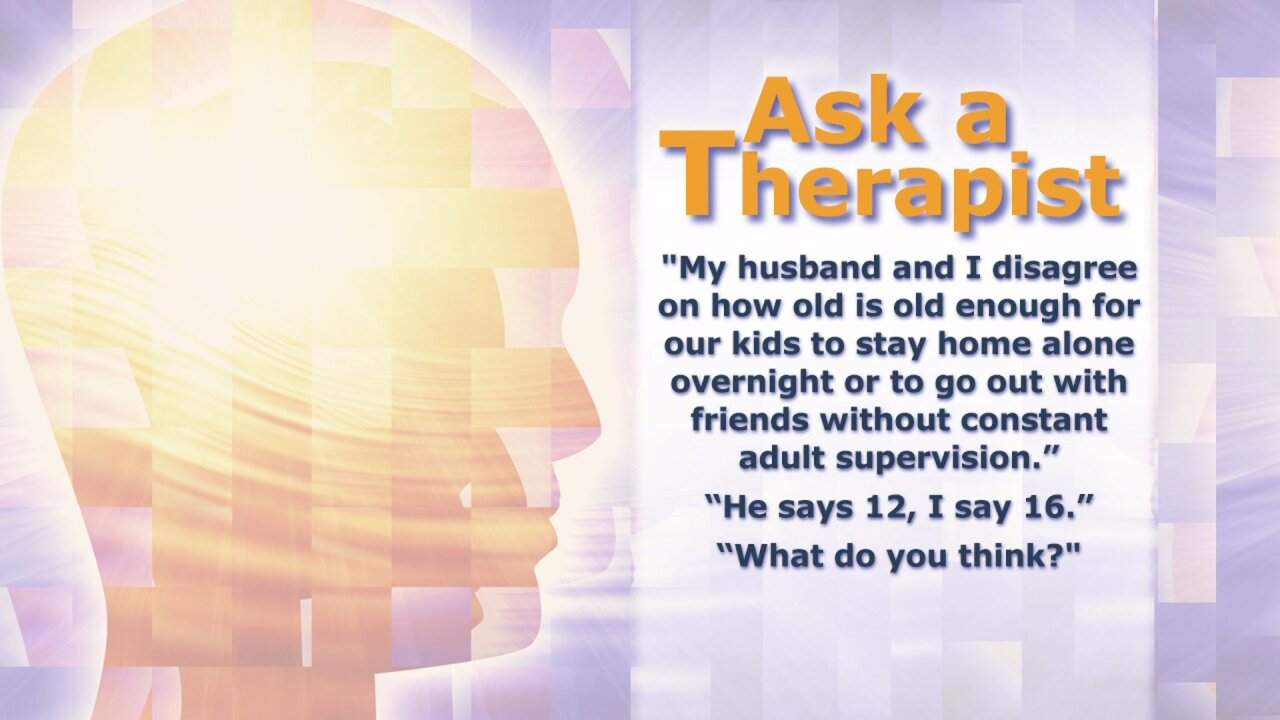 Ask a Therapist: When is a child too young to stay home alone?