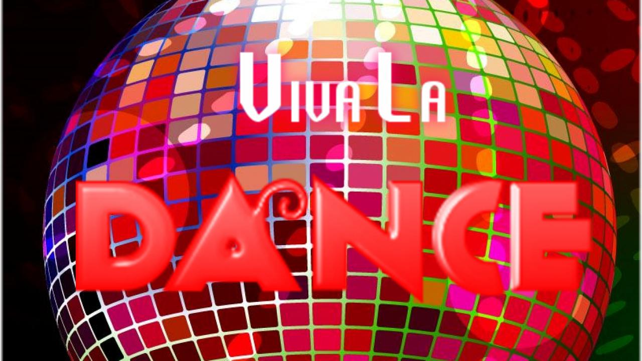 Viva La Dance